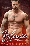 Blaze - Teagan Kade, Sennah Tate