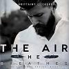 The Air He Breathes - Brittainy C. Cherry, Brian Pallino, Erin Mallon