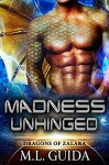 Madness Unhinged - M.L. Guida