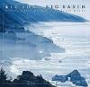 Big Sur to Big Basin: California's Dramatic Central Coast - Pamela Verduin Cain, Larry Ulrich