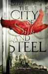 The City of Silk and Steel by M. R. Carey (15-May-2014) Paperback - M. R. Carey