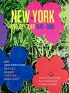 New York Mid-Century: Art, Life & Culture - Annie Cohen-Solal, Paul Goldberger, Robert Gottlieb