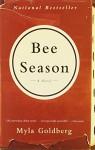 Bee Season: A Novel - Myla Goldberg