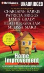 Home Improvement: Undead Edition - Charlaine Harris, Amanda Ronconi, Toni L.P. Kelner