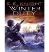 Winter Duty - E.E. Knight