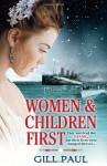 Women and Children First - Gill Paul