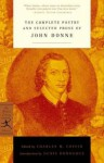 The Complete Poetry and Selected Prose - John Donne, Charles M. Coffin, Denis Donoghue