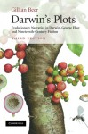 Darwin's Plots: Evolutionary Narrative in Darwin, George Eliot and Nineteenth-Century Fiction - Gillian Beer