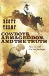 Cowboys, Armageddon, and The Truth: How a Gay Child Was Saved from Religion - Scott Terry