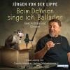 Beim Dehnen singe ich Balladen: Geschichten und Glossen - Jürgen von der Lippe, Jürgen von der Lippe, Carolin Kebekus, Jochen Malmsheimer, Deutschland Random House Audio