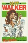 The Wit Of Walker - Max Walker, Mike Coward