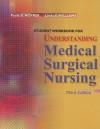 Student Workbook for Understanding Medical Surgical Nursing - Paula Hopper, Linda D. Williams, Linda S. Williams