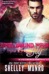 Spellbound With Sly - Shelley Munro