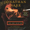 The Lost Painting: The Quest for a Caravaggio Masterpiece - Jonathan Harr, Campbell Scott, Random House Audio