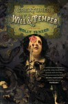 Creatures of Will and Temper - Molly Tanzer