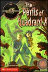 The Perils of Quadrant X - J.J. Gardner, Nancy E. Krulik