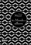 Die Luna-Chroniken, Band 1: Wie Monde so silbern - Marissa Meyer, Astrid Becker