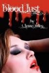 Blood Lust (Blood, #3) - T. Lynne Tolles