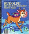 Rudolph the Red-Nosed Reindeer Shines Again (Little Golden Books) - Robert Lewis May, Darrell Baker