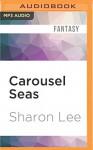 Carousel Seas (Archer's Beach) - Sharon Lee, Elisabeth Rodgers