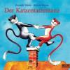 Der Katzentatzentanz - Fredrik Vahle, Helme Heine