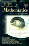 The Language of Mathematics: Making the Invisible Visible - Keith Devlin