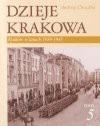 Dzieje Krakowa t.5 - Andrzej Chwalba