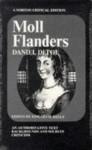 Moll Flanders, an Authoritative Text: Backgrounds and Sources; Criticism - Daniel Defoe, Edward Kelly