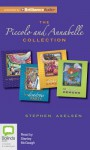 The Piccolo and Annabelle Collection - Stephen Axelsen