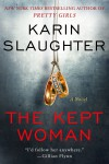 The Kept Woman: A Novel - Karin Slaughter