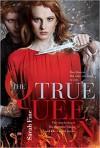 The True Queen - Sarah Fine