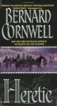 Heretic - Bernard Cornwell