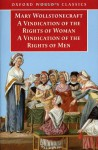 A Vindication of the Rights of Men & A Vindication of the Rights of Woman & An Historical and Moral View of the French Revolution (3 in 1) - Mary Wollstonecraft, Janet Todd