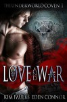 Love and War Part 1 - Kim Faulks