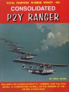 Consolidated P2Y Ranger (Naval Fighters) - Steve Ginter