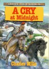 A Cry at Midnight - Charles Mills