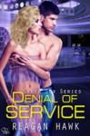 Denial of Service - Reagan Hawk