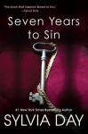 Seven Years to Sin - Sylvia Day