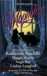 Moonglow - Katherine Sutcliffe;Lindsay Longford;Angie Ray;Maggie Shayne