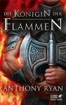 Die Königin der Flammen: Rabenschatten 3 - Birgit Pfaffinger, Anthony Ryan, Sara Riffel