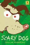 Scary Dog (Starters) - Scoular Anderson