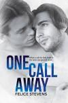 One Call Away (Soulmates #2) - Felice Stevens