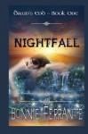Nightfall: Dawn's End - Book one (Volume 1) - Bonnie Ferrante