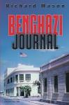 Benghazi Journal - Richard Mason