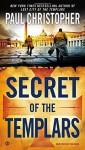 "Secret of the Templars (""JOHN """"DOC"""" HOLLIDAY"") - Paul Christopher"
