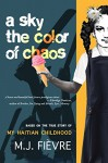 A Sky the Color of Chaos - M.J. Fievre
