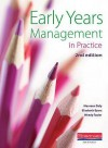 Early Years Management In Practice - Maureen Daly, Wendy Taylor
