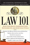 Law 101, 2E: An Essential Reference for Your Everyday Legal Questions - Brien Roche, John Roche, Sean Roche