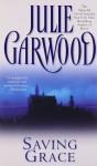 Saving Grace - Julie Garwood