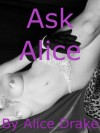 Ask Alice: First Lesbian Sex, Threesome Sex, Wife Swap, and More (Five Erotic Shorts) - Alice Drake